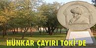 Hünkar Çayırı TOKİ'ye geçti!