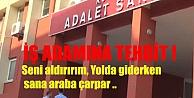 İŞ ADAMINA TEHDİT!