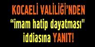 Kocaeli Valiliği'nden 'imam hatip dayatması' iddiasına yanıt!