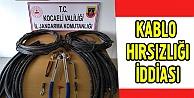 Kocaeli'de kablo hırsızlığı iddiası