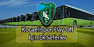 Kocaelispor Play-off İçin Ek Seferler
