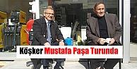 Köşker Mustafa Paşa Turunda
