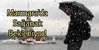 Marmara'da Sağanak Bekleniyor!