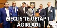 Tarhan, Meclis'te GETAP'ı ağırladı