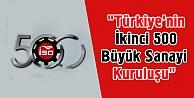 'Türkiye'nin İkinci 500 Büyük Sanayi Kuruluşu' araştırması