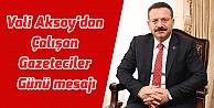 Vali Aksoy'dan Çalışan Gazeteciler Günü mesajı