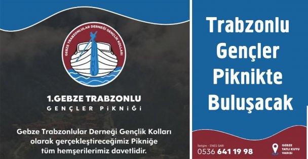 Trabzonlu Gençler piknikte buluşacak
