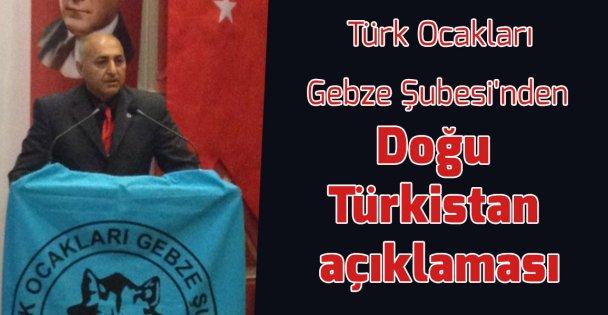 Türk Ocakları Gebze Şubesi'nden Doğu Türkistan açıklaması