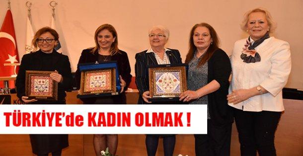 TÜRKİYE'DE KADIN OLMAK