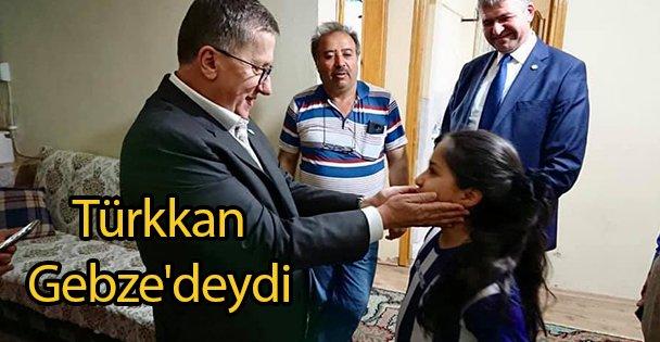 Türkkan Gebze'deydi
