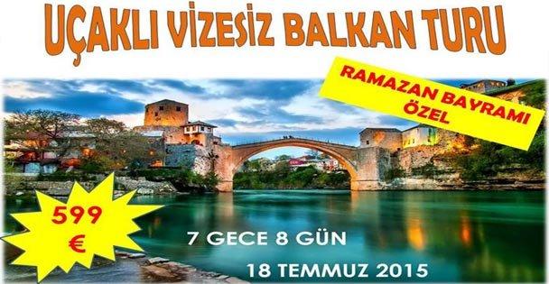 Uçakla Balkan Turu