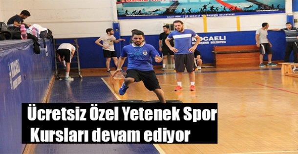 Ücretsiz Özel Yetenek Spor Kursları devam ediyor