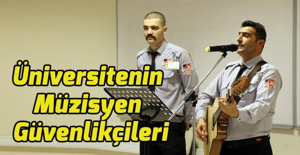 Üniversitenin Müzisyen Güvenlikçileri