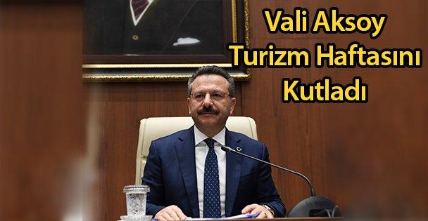 Vali Aksoy Turizm Haftasını Kutladı