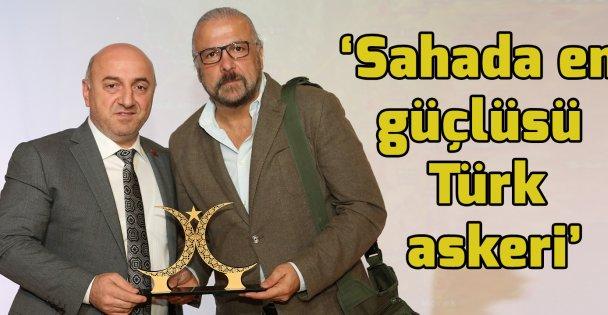 Yarar: 'Sahada en güçlüsü Türk askeri'