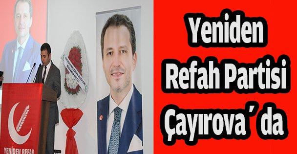 Yeniden Refah partisi Çayırova da toplandı