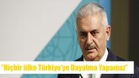 Hiçbir ülke Türkiye'ye dayatma yapamaz.