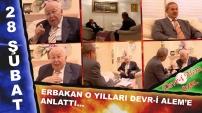 İsmail Kahraman'la Canlı Makale - 28 Şubat darbesi ve Erbakan'a vefasızlık
